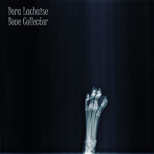 Dora Lachaise - Bone Collector