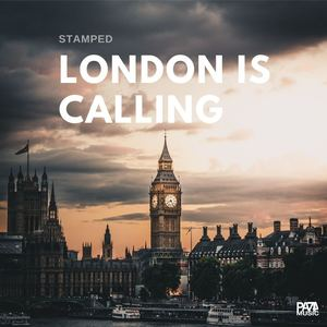 Stamped - London Is Calling