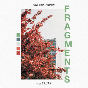 Gaspar Narby - Fragments (feat. Taura)