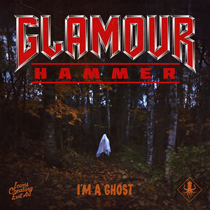 Glamour Hammer - I'm A Ghost