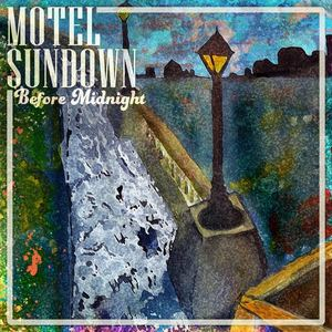 Motel Sundown - Before Midnight