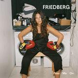 Friedberg - Pass Me On