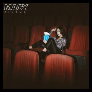 MACY  - Cinema