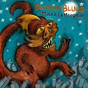 Muca & La Marquise - October Blues