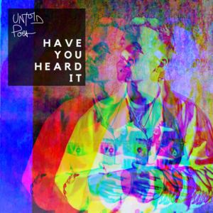 Untold Poet - Have You Heard It