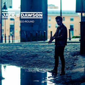 Jack B. Dawson - Merry-Go-Round (re-release)