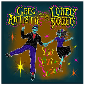 Greg Antista & Lonely Streets - Goodnight Ramona