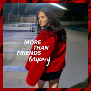 Bryony - More Than Friends