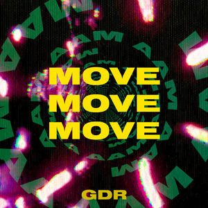 Gregory David Roberts - Move Move Move (feat. GDR)
