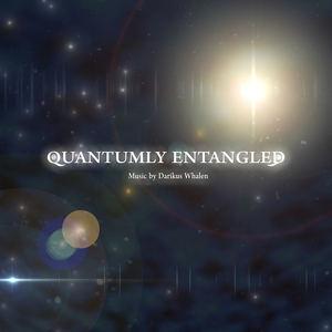 Darikus Whalen - Quantumly Entangled