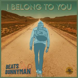 Beats Bunnyman - I belong to you