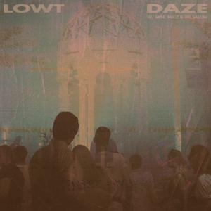LOWT - Daze (Sunday) ft. Moe