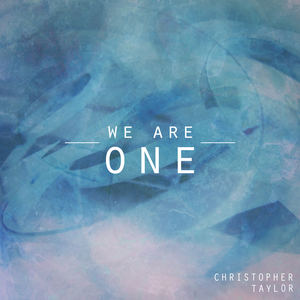 Christopher Taylor - We Are One