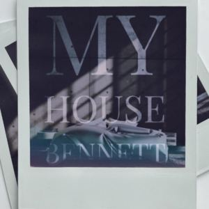 Bennett - My House