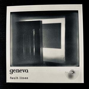 GENEVA - FAULT LINES