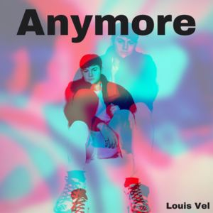 Louis Vel - Anymore