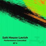 Salt House Lavish