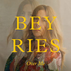 BEYRIES - Over Me