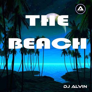 ALVIN PRODUCTION ®  - DJ Alvin - The Beach (Extended Mix)