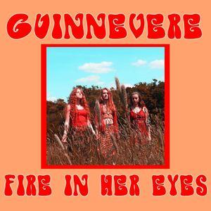 Fire In Her Eyes - Guinnevere