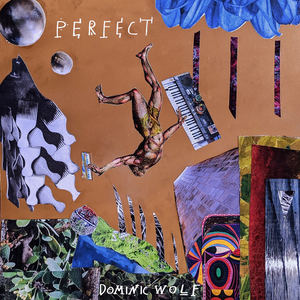 Dominic Wolf - Perfect