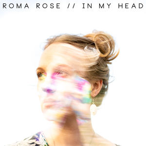 ROMA ROSE - In My Head