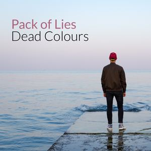 Dead Colours - Pack of Lies