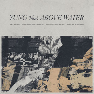 Yung - Above Water