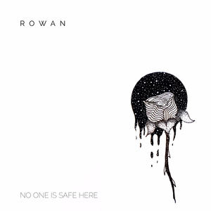 Rowan - You're Not The One