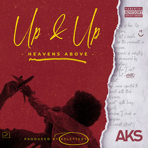 AKS - AKS - Up & Up (Heavens Above)
