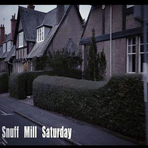 Scunner - Snuff Mill Saturday