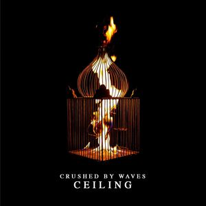 Crushed By Waves - Ceiling