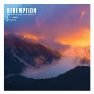 Pilgrims' Dream - Redemption