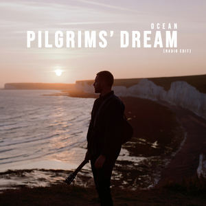 Pilgrims' Dream - Ocean (Radio Edit)