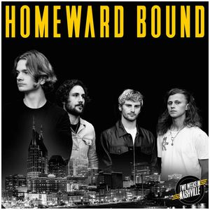 Two Weeks In Nashville - Homeward Bound