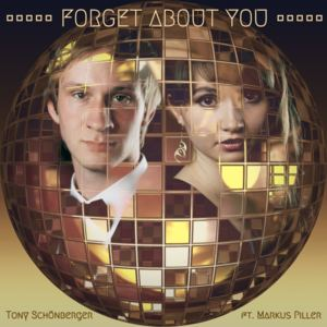 Tony Schönberger - Forget About You