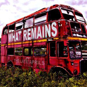TheLateAprils - What Remains