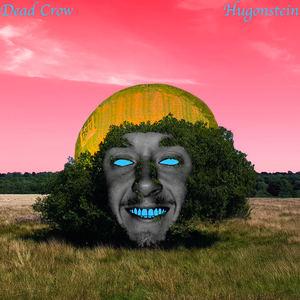 Dead Crow - Come Around