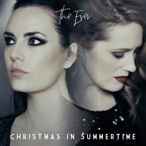 The Eves - Christmas In Summertime