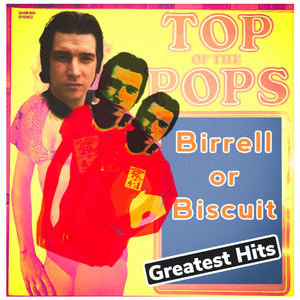 Birrell or Biscuit - Top of The Pops