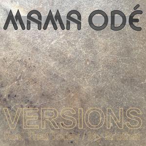 Mama Ode - Wadada Lasts