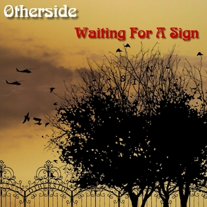 Ken Worthing - Hi! I'm the guitarist with Otherside.This is our new single: 'Waiting For A Sign'. Amazing Radio played a track of our last e.p.: 'It Ain't No Sin' earlier this year, we sooo hope you'll enjoy this one too! X