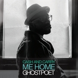Brownswood Recordings - Ghostpoet - Cash & Carry Me Home