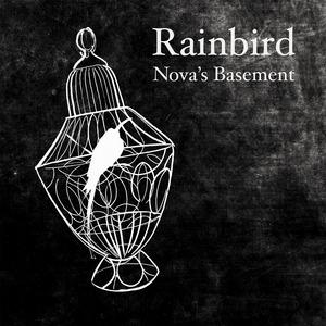 Nova's Basement - Rainbird