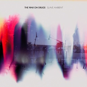 The War On Drugs - Come To The City