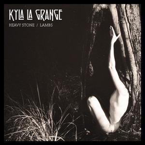Kyla La Grange - Heavy Stone