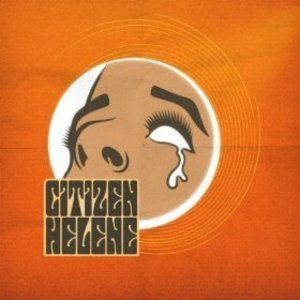 Citizen Helene - PS I Don't Love You