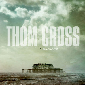 Thom Cross - Standing on the Edge of the World