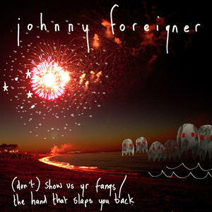 Johnny Foreigner - (don't) show us your fangs
