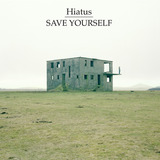 Hiatus - Save Yourself